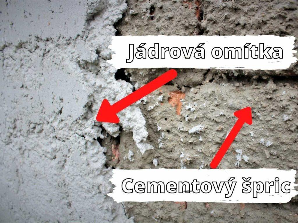 Jádrová omítka + cementový špric (podhoz)